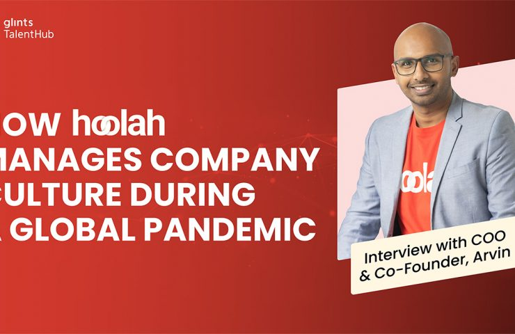 How hoolah manages company culture during a global pandemic- interview with COO, Arvin Singh | Glints